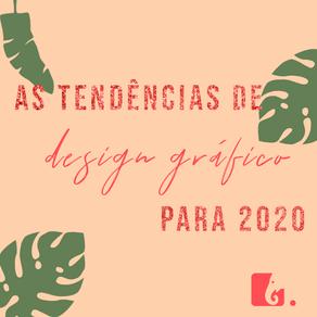 Quais as tendências de design para 2020?