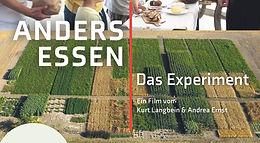 Anders Essen - Ein Dokumentarfilm von Kurt Langbein und Andrea Ernst