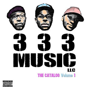 333 Music LLC. Catalog Volume 1 album cover