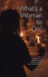 Whats a Woman To Do Cover Part 1.png