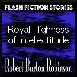 Royal_Highness_of_Intellectitude.jpg