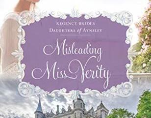 Misleading Miss Verity (Regency Brides: Daughters of Aynsley #3)Review