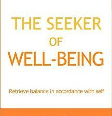 The Seeker of Well-Being   Review
