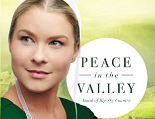 Peace in the Valley (Amish of Big Sky Country #3) Review