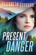Present Danger (Rocky Mountain Courage, #1) Review