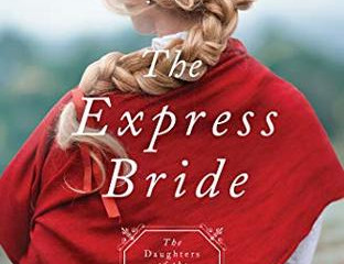 The Express Bride (Daughters of the Mayflower #9) (Review)