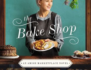 The Bake Shop (Amish Marketplace #1) (Review)