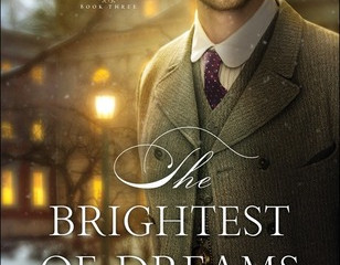 The Brightest of Dreams (Canadian Crossings #3)  Review