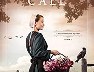 The Crow's Call (Amish Greenhouse Mystery #1)  Review
