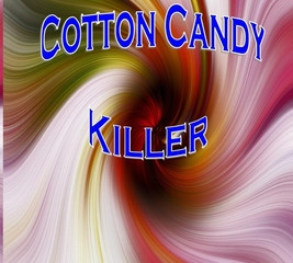 Cotton Candy Killer  Review