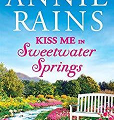 Kiss Me in Sweetwater Springs (Sweetwater Springs #2.5) (Review)