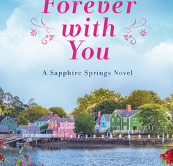 Forever with You (Sapphire Springs #1)  Review