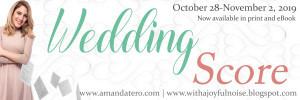 WEDDING SCORE BY AMANDA TERO (BLOG TOUR!)
