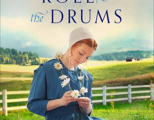 The Roll of the Drums (The Amish of Weaver's Creek #2) (Review)