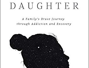 Prodigal Daughter: A Family's Brave Journey through Addiction and Recovery (Review)