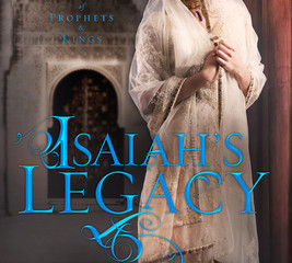 Isaiah's Legacy (Prophets and Kings #3)  Review