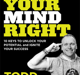 Get Your Mind Right: 10 Keys to Unlock Your Potential and Ignite Your Success   Review