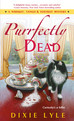 Purrfectly Dead(Whiskey, Tango & Foxtrot Mystery #5) Review