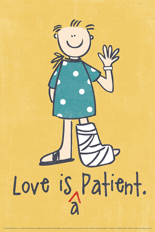 DIGITAL Love is a Patient Poster - unlimited number of copies