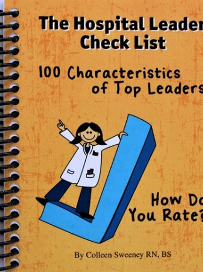 The Hospital Leader Check List Book 100 Characteristics of Top Leaders