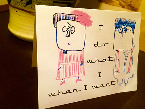 """I Do What I Want"" Greeting Card"