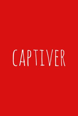 captiver