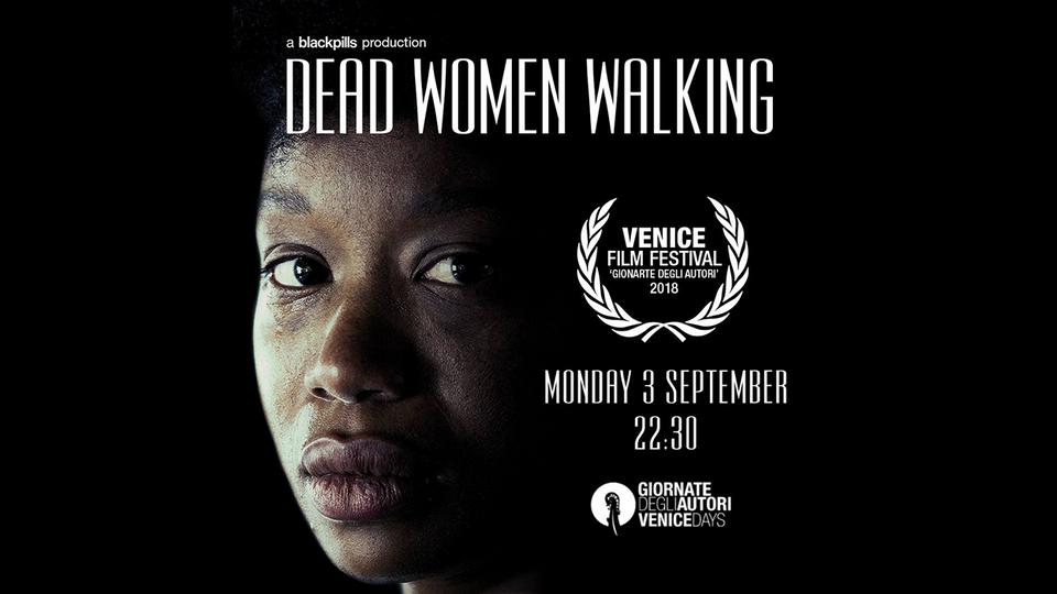 DEAD WOMEN WALKING WRITTEN & DIRECTED BY HAGAR BEN-ASHER