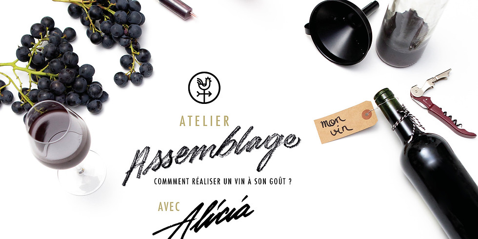 """Atelier vin """"Assemblage""""- Alicia"""