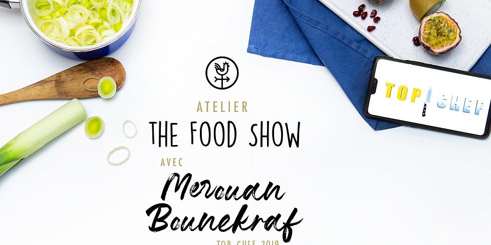 Atelier the food show avec Merouan Bounekraf