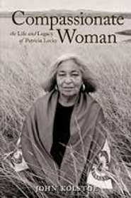 Compassionate Woman: The Life and Legacy of Patricia Locke - Book