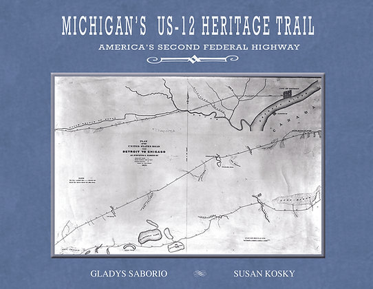 Michigan's US-12 Heritage Highway