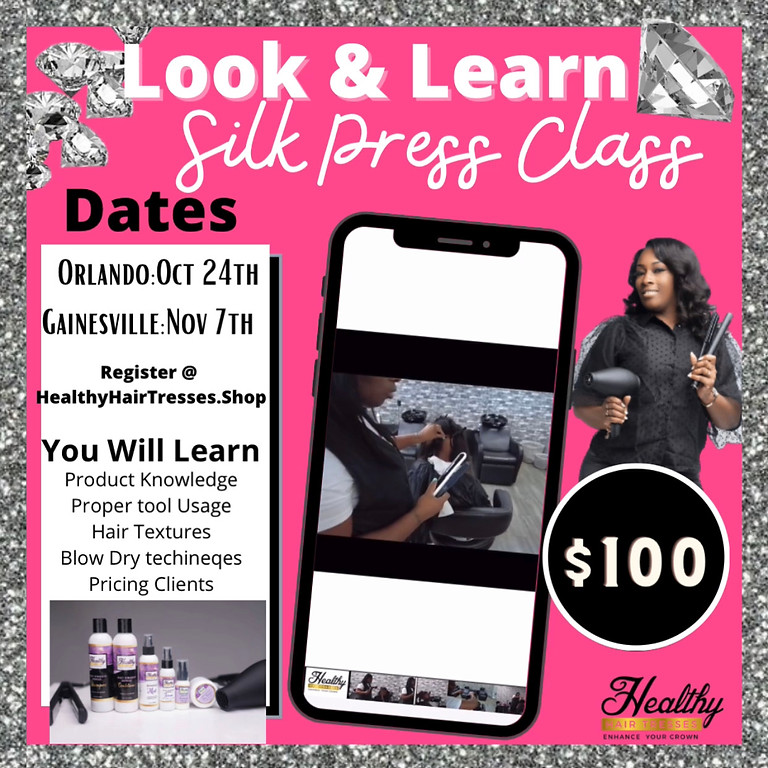 Look and learn silk press like a pro class