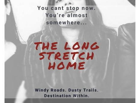 The Long Stretch Home