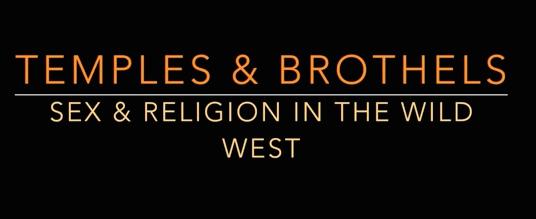 Temples & Brothels
