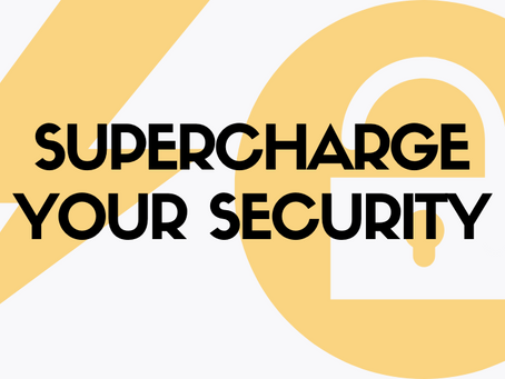 Supercharge Your Security