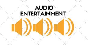 Audio Entertainment