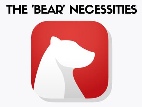 "The ""Bear"" Necessities"