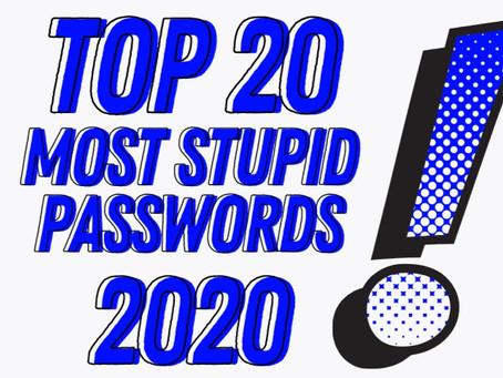 Top 20 Most Stupid Passwords of 2020