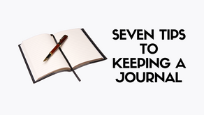 Seven Tips to Keeping a Journal
