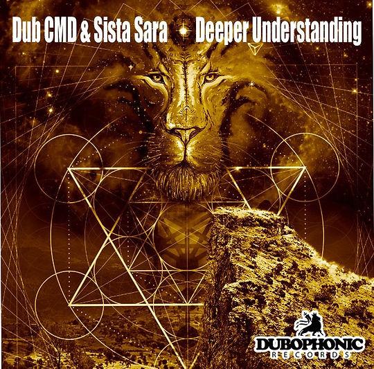 Dub Cmd & Sistasara - Deeper Understanding