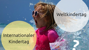 Internationaler Kindertag oder Weltkindertag?