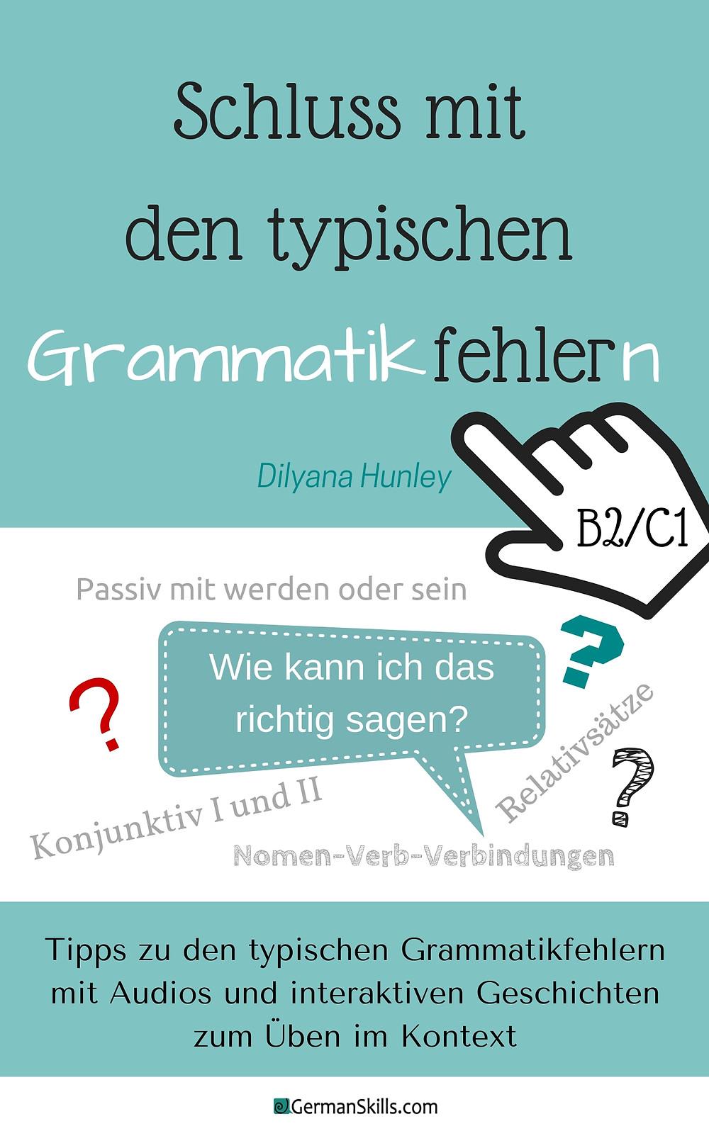 Schluss mit den typischen Grammatikfehlern B2/C1