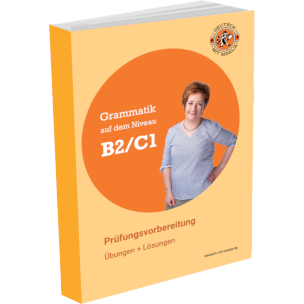 Grammatik B2/C1 Deutsch mit Marija
