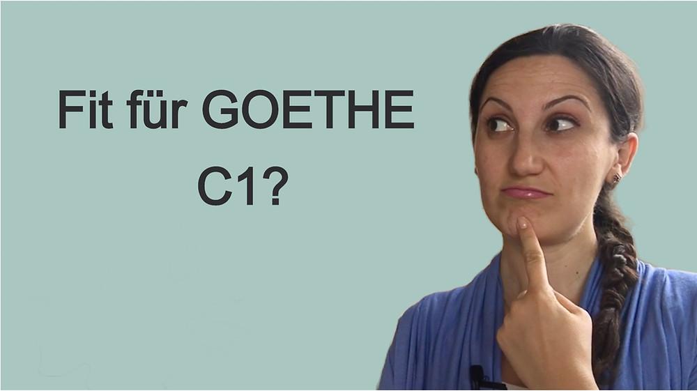 Fit fürs Goethe-C1-Zertifikat?