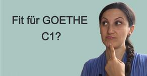 Bist du fit für das Goethe Zertifikat C1?