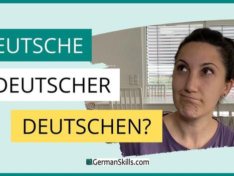 Deutsche, Deutscher, Deutschen