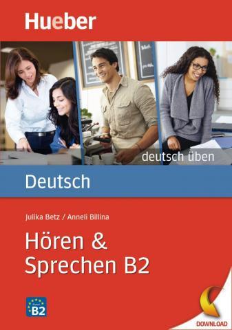 Hören und Sprechen B2 von Hueber Verlag