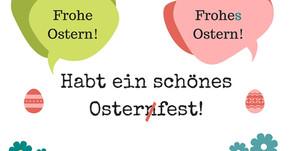 Oster- oder Ostern?