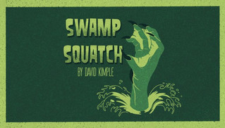 'Swamp Squatch' on Broadway on Demand