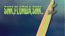 Production Announced: Sink, Florida, Sink.